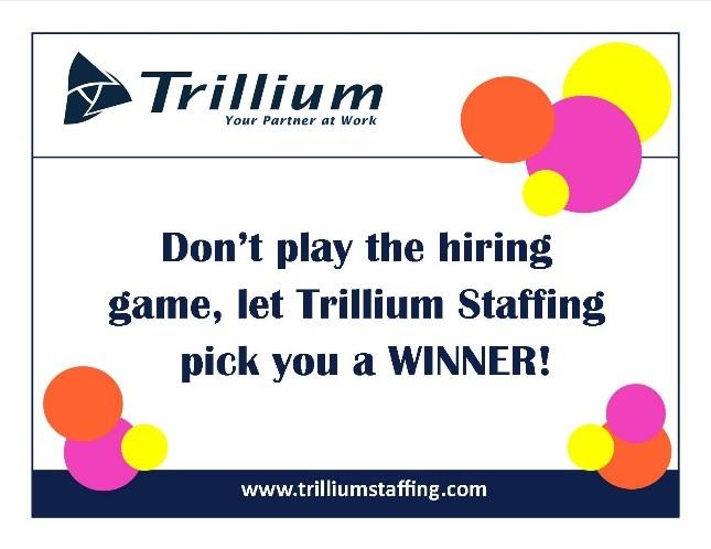 Trillium Staffing – Www.trilliumjobs.com